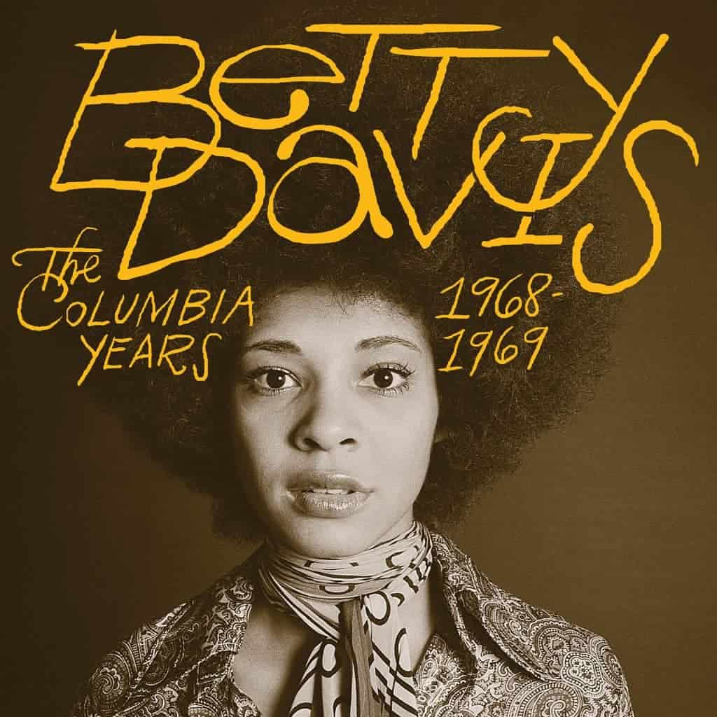 Betty Davis album The Columbia Years 1968-69.