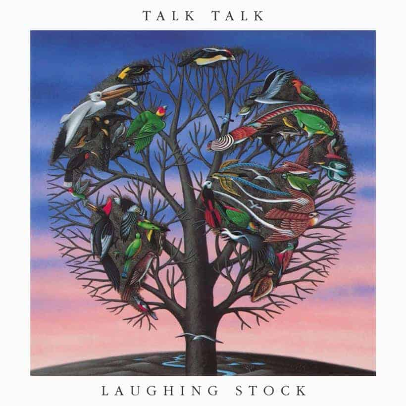Talk Talk Laughing Stock.